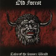 OLD FOREST ‎- Tales Of The Sussex Weald - CD