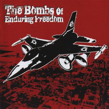 THE BOMBS OF ENDURING FREEDOM - The Bombs Of Enduring Freedom - CD