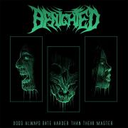 BENIGHTED - Dogs Always Bite Harder Than Their Master - LP GATEFOLD