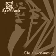 CROSS VAULT - The All-Consuming - LP