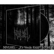 """NIVLHEL - Ur Vrede Född - 10""""EP"""